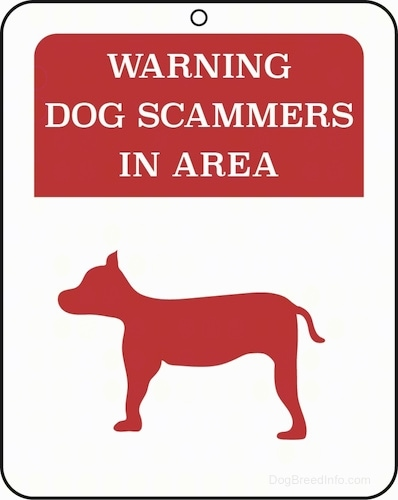 A red and white sign with the side view of a dog on it that says 'Warning Dog Scammers in Area'